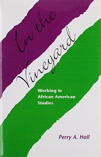 9781572333680: In The Vineyard: Working In African American Studies