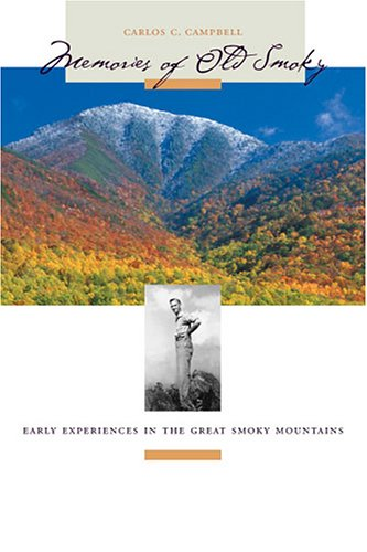 9781572333734: Memories of Old Smoky: Early Experiences in the Great Smoky Mountains (Outdoor Tennessee Series)