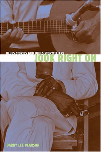 9781572334328: Jook Right On: Blues Stories and Blues Storytellers