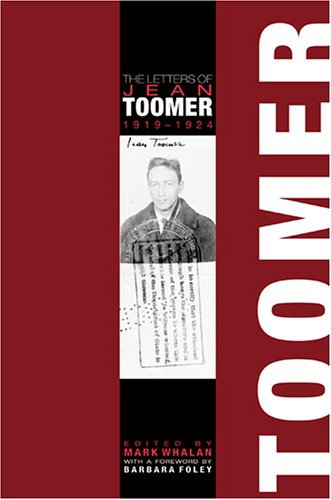 The Letters of Jean Toomer, 1919-1924: Whalan, Mark
