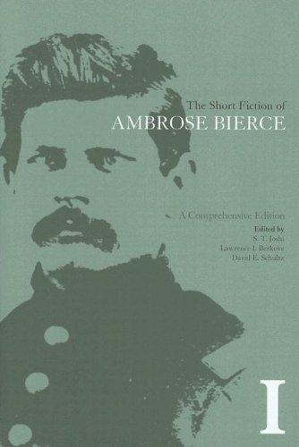 The Short Fiction of Ambrose Bierce, Volume I: Bierce/Joshi