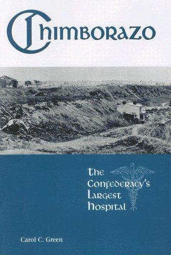 9781572335899: Chimborazo: The Confederacy's Largest Hospital