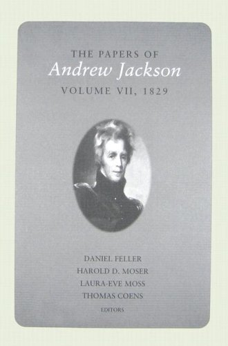 9781572335936: The Papers of Andrew Jackson, Volume 7, 1829 (Utp Papers Andrew Jackson)