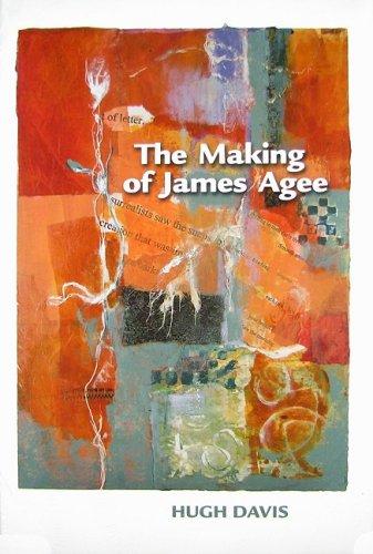 The Making of James Agee (Hardback): Hugh Davis