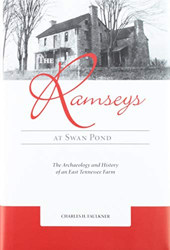 9781572336094: The Ramseys at Swan Pond: The Archaeology and History of an East Tennessee Farm