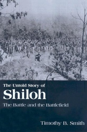 9781572336261: The Untold Story of Shiloh: The Battle and the Battlefield