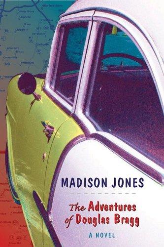 9781572336360: The Adventures of Douglas Bragg: A Novel
