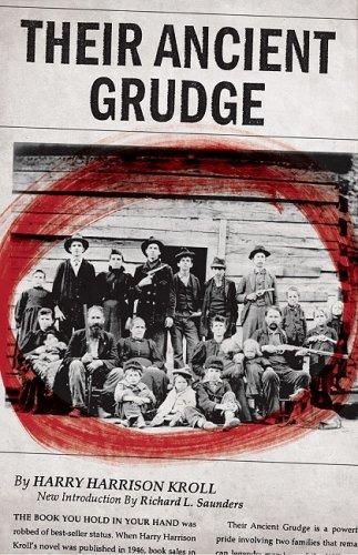Their Ancient Grudge (Appalachian Echoes): Harry Harrison Kroll