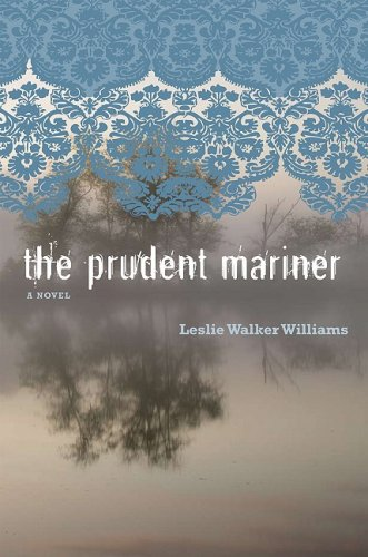 9781572336414: The Prudent Mariner: A Novel (Peter Taylor Prize)