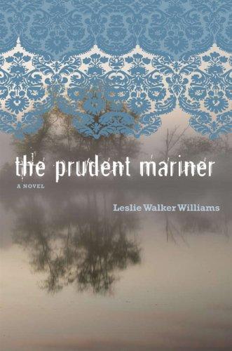 9781572336667: The Prudent Mariner: A Novel