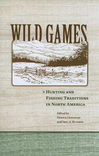 9781572336704: Wild Games: Hunting and Fishing in North America
