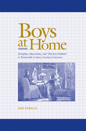 9781572336773: Boys at Home: Discipline, Masculinity, and