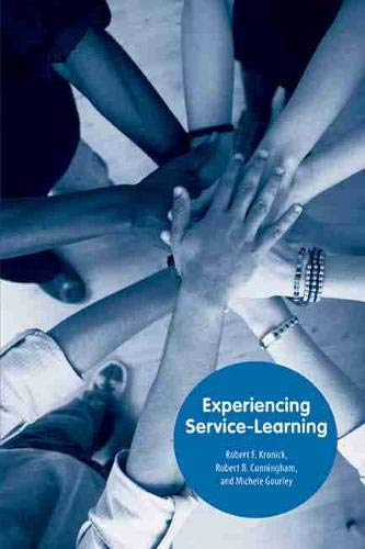 9781572337589: Experiencing Service-Learning (Torchbearer Texts)
