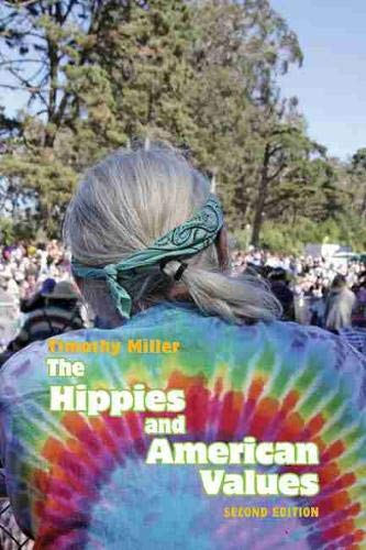 9781572338173: The Hippies and American Values