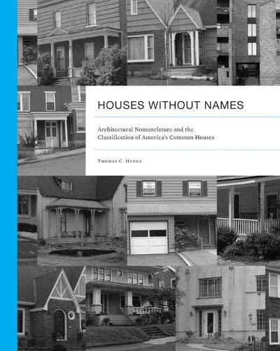 Houses without Names: Hubka, Thomas C
