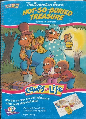 9781572340572: The Berenstain Bears' Not So Buried Treasure (The Berenstain Bears) (Comes to Life)