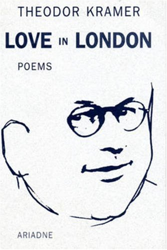 9781572410091: Love in London: Poems (Studies in Austrian Literature, Culture & Thought: Translation)