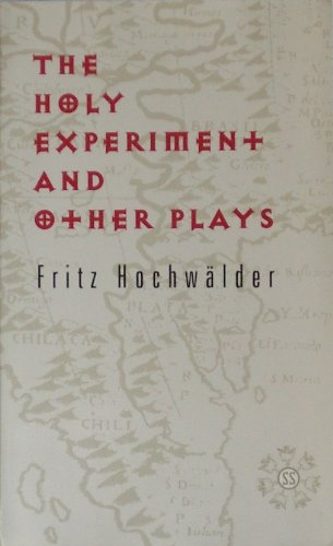 9781572410534: The Holy Experiment and Other Plays (Studies in Austrian Literature, Culture, and Thought)