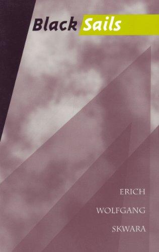 Black Sails: Erich W. Skwara