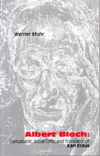 9781572411173: Albert Bloch: Caricaturist, Social Critic, and Translator of Karl Kraus (Studies in Austrian Literature, Culture, and Thought)