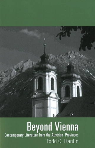9781572411630: Beyond Vienna. Contemporary Literature from the Austrian Provinces (Studies in Austrian Literature, Culture, and Thought)