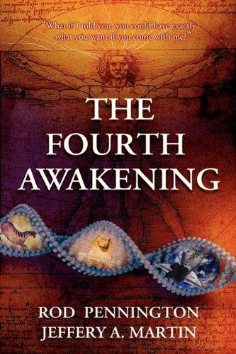 The Fourth Awakening: Pennington, Rod, Martin, Jeffery A.