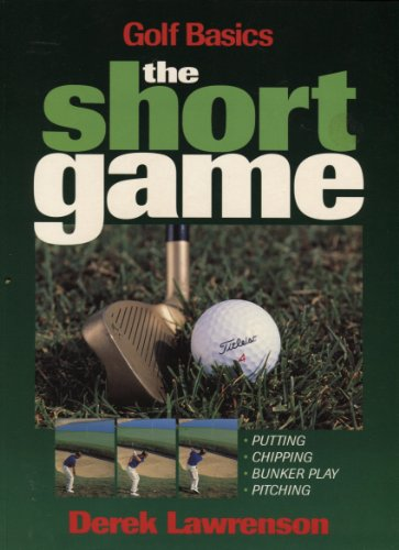 9781572431201: Golf Basics: The Short Game