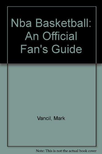 9781572431560: Nba Basketball: An Official Fan's Guide