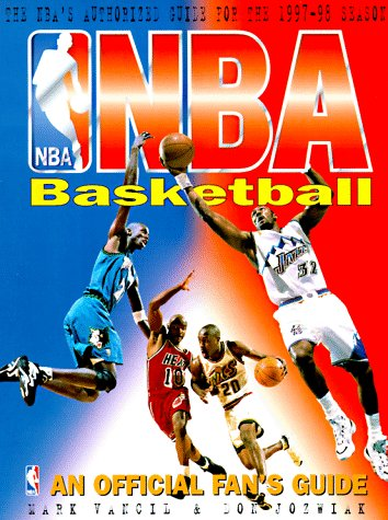 Nba Basketball: An Official Fan's Guide (1572432160) by Vancil, Mark; Jozwiak, Don