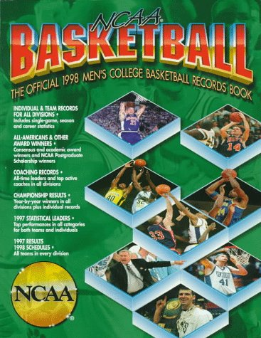 Ncaa Basketball: The Official 1998 Men's College Basketball Records Book (NCAA MENS BASKETBALL...