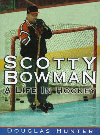 9781572433120: Scotty Bowman: A Life in Hockey