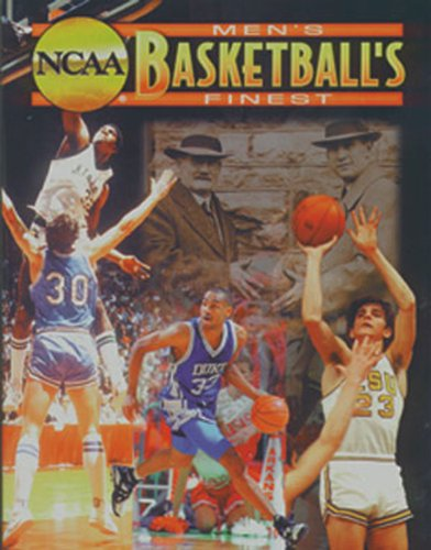 9781572433168: NCAA Basketball's Finest: All-Time Great Men's Collegiate Players and Coaches