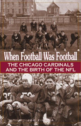 9781572433175: When Football Was Football: The Chicago Cardinals and the Birth of the NFL
