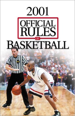 Official Rules of Basketball Ncaa: National Collegiate Athletic Association