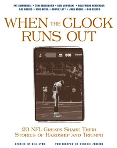 9781572433397: When the Clock Runs Out : 20 NFL Greats Share Their Stories of Hardship and Triumph