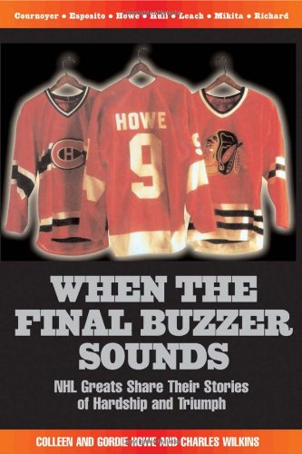 When the Final Buzzer Sounds: Nhl Greats