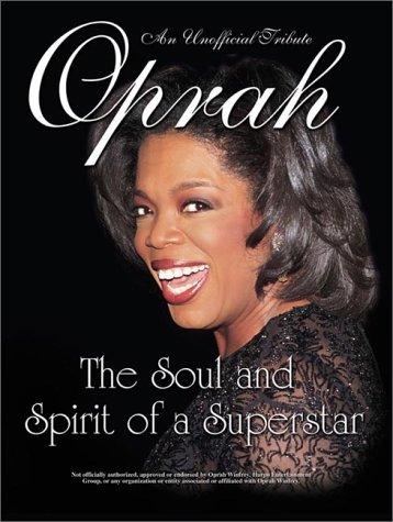 9781572434080: Oprah Winfrey: The Soul and Spirit of a Superstar