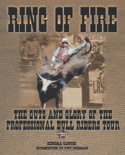 9781572434127: Ring of Fire: The Guts and Glory of the Professional Bull Riding Tour