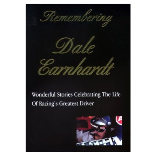 9781572434493: Remembering Dale Earnhardt: Wonderful Stories Celebrating the Life of Racing's Greatest Driver