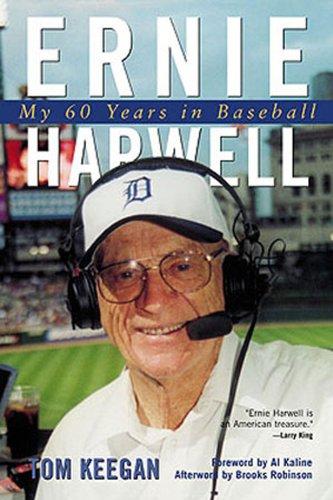 Ernie Harwell: My 60 Years in Baseball: Keegan, Tom