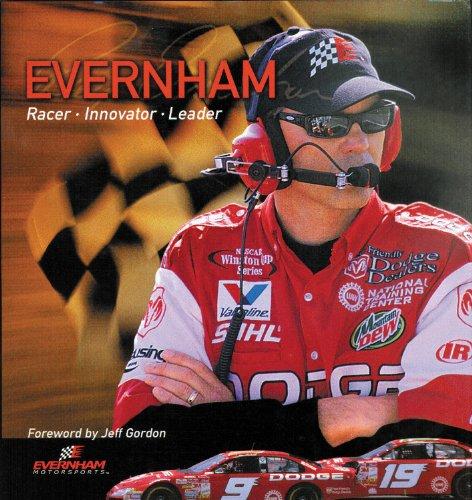 Evernham : Racer, Innovator, Leader: Jeff Gordon