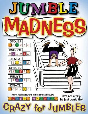 Jumble Madness: Crazy for Jumbles (1572434783) by Tribune Media Services