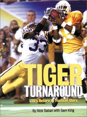 9781572435162: Tiger Turnaround: Lsu's Return to Football Glory