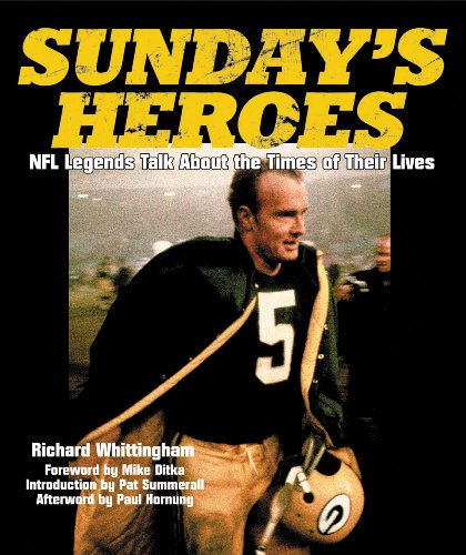 9781572435179: Sunday's Heroes: NFL Legends Talk About the Times of Their Lives