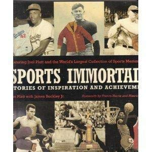 9781572435193: Sports Immortals: Stories Of Inspiration And Achievement: Featuring Joel Platt and the World's Largest Collection of Sports Memorabilia