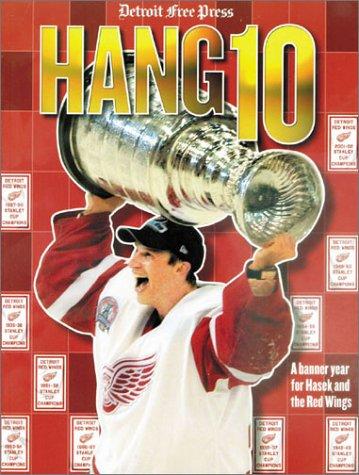 Detroit Free Press: Hang 10: Detroit Free Press