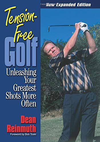 9781572435421: Tension Free Golf: Unleashing Your Greatest Shots More Often