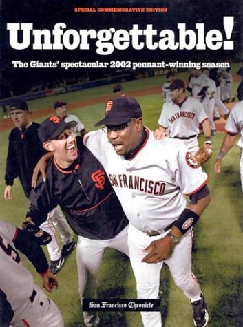 9781572435629: Unforgettable!: The Giant's Spectacular Pennant-Winning Season