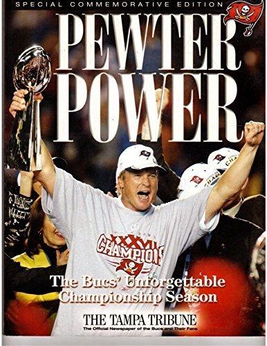9781572435735: Pewter Power: The Bucs' Unforgettable Championship Season