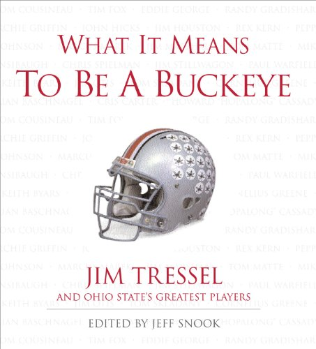 What It Means to Be a Buckeye: Jeff Snook, Jim
